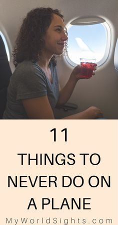 This is a list of travel mistakes you should NEVER make, especially when flying on an airplane! These airplane tips will keep you and your neighbors happy on the flight!