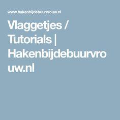 Vlaggetjes / Tutorials | Hakenbijdebuurvrouw.nl