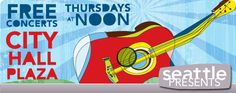 Free lunchtime concerts at Seattle's City Hall on Thursdays