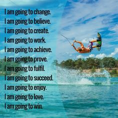 I am going to change. I am going to believe. I am going to create. I am going to work. I am going to achieve. I am going to prove. I am going to fulfil. I am going to succeed. I am going to enjoy. I am going to love. I am going to win. Motivation Success, Success Quotes, Prove It, Rich Life, Millionaire Lifestyle, Going To Work, Believe In You, Quote Of The Day, Entrepreneur