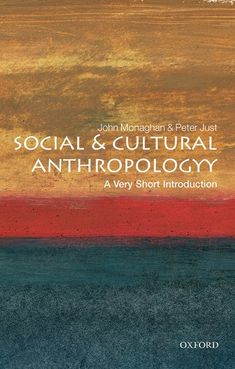 If you want to know what anthropology is, look at what anthropologists do, write the authors of Social and Cultural Anthropology: A Very Short Introduction.