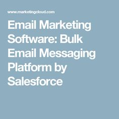 Email Marketing Software: Bulk Email Messaging Platform by Salesforce Email Marketing Software, Platform, Messages, Tools, Digital, Wedge, Appliance
