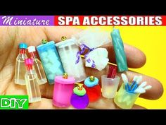 100% Real Miniature Body Care, Spa and Bath Accessories - 10 Easy DIY Doll Crafts - YouTube