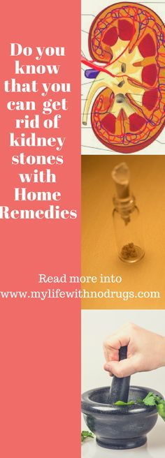 #GetRid of #KidneyStones with these #HomeRemedies