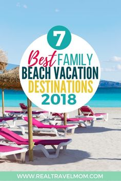Read about the 7 best beach vacation destinations for families with kids! | USA | Florida | Islands | Europe | Costa Rica | California | #familytravel #travelwithkids #momlife #travel #beach #paradise