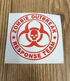 Zombie Outbreak Response Team Vinyl decal, sticker, car decal, car accessory, laptop sticker, yeti sticker, water bottle sticker, gift idea by TaylorMadeTreasureUS on Etsy