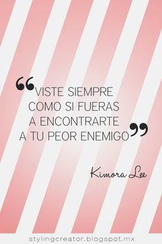 Styling Creator: Frases sobre moda que todo fashionista debe saber Favorite Quotes, Best Quotes, Love Quotes, Funny Quotes, Inspire Quotes, Motivational Phrases, Inspirational Quotes, Kimora Lee, More Than Words