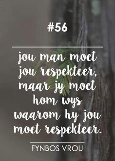 __[Fynbos Vrou/FB] # 56 #Afrikaans #HappilyEverAfter Godly Marriage, Marriage Relationship, Positive Thoughts, Positive Quotes, Afrikaanse Quotes, Godly Woman, Friendship Quotes, Beautiful Words, Wisdom
