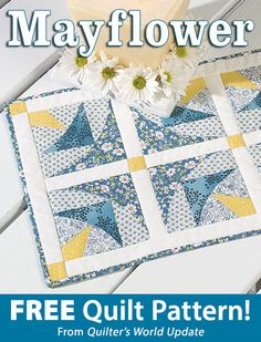 Mayflower Download from Quilter's World newsletter. Click on the photo to access the free pattern. Sign up for this free newsletter here: AnniesEmailUpdates.com.