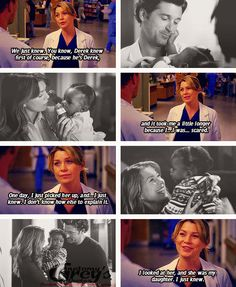"""""""We just knew. You know, Derek knew first of course  because he's Derek, and it took me a little longer because I...I was...scared. one day, I just picked her up, and...I just knew. I don't know how else to explain it. I looked at her, and she was my daughter. I just knew."""" Meredith to Owen about adopting Zola. Grey's Anatomy quotes"""