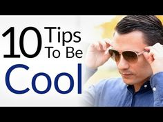 """Let's face it.  We all want to be """"cool"""".  But not at the expense of being fake...right?  So how do you become the coolest guy in the room....  ...while STILL being yourself?  Now today's article & video will give you two tactics to being cool.  1. How to LOOK cool (what items to wea"""