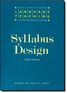 The practice of english language teaching jeremy harmer clever syllabus design david nunan fandeluxe Image collections
