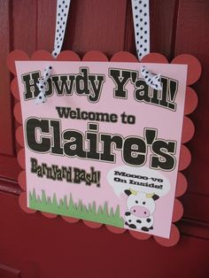 When coming up with your barnyard birthday party ideas, be sure to include a fun barnyard sign to welcome your guests.