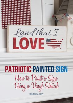 How To Hand Paint A Sign Using A Vinyl Stencil: 4th of July -TUTORIAL - landeelu.com