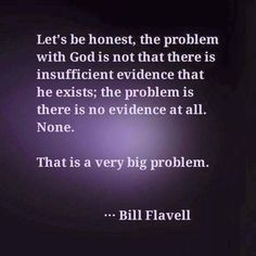 The burden of proof is all on the people making the claim.All they have is faith and other people who value it over knowledge! Atheist Agnostic, Atheist Quotes, Religious Quotes, Losing My Religion, Anti Religion, Secular Humanism, Thought Provoking, Wise Words, Life Quotes