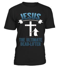 "# Jesus Ultimate Dead-Lifter Christian Bodybuilding T-Shirt . Special Offer, not available in shops Comes in a variety of styles and colours Buy yours now before it is too late! Secured payment via Visa / Mastercard / Amex / PayPal How to place an order Choose the model from the drop-down menu Click on ""Buy it now"" Choose the size and the quantity Add your delivery address and bank details And that's it! Tags: idea for you or a friend for"