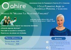 """I Ciclo Formativo Ahire en Desarrollo Personal y Coaching. Módulo IV: """"Mejorar tus relaciones familiares""""   +info: http://www.ahire.es/mejorar-en-tus-relaciones-familiares/"""