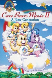 Care Bears Movie II: A New Generations - in which we meet the care bear cousins.