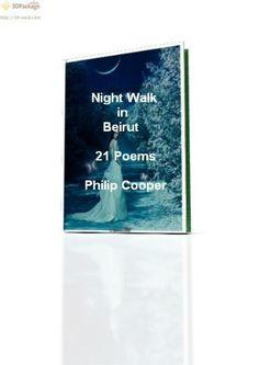 Night Walk in Beirut by Philip Cooper, http://www.amazon.com/gp/product/B006RBGSWK/ref=cm_sw_r_pi_alp_d4okqb0G0BNRZ