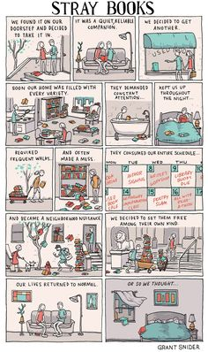 """Grant Snider of Incidental Comics illustrates the ups and downs of """"adopting"""" literature."""