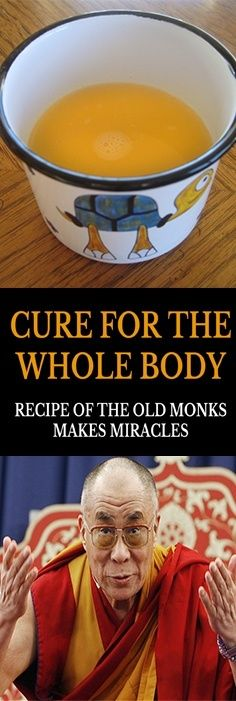 Cure For The Whole Body: Recipe Of The Old Monks Makes Miracles