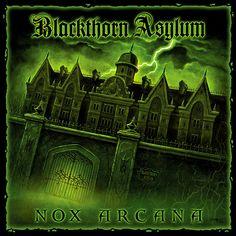 Nox Arcana - Blackthorn Asylum