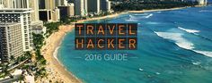 The 2016 Travel Hacker Guide, our interactive, in-depth, data-driven tool that will help you plan your best travel year yet, has arrived.