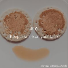 #10 Keep a smile on your face