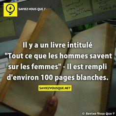 Il y a un livre intitulé « Tout ce que les hommes savent sur les femmes » – Il est rempli d'environ 100 pages blanches. | Saviez Vous Que?