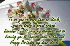 28 Images happy birthday wishes quotes for uncle Birthday Wishes For Uncle, Happy Birthday Wishes Quotes, Happy Birthday Dear, Wish Quotes, Good Life Quotes, Life Is Good, Happy Birthday Massage, Great Friends, Messages