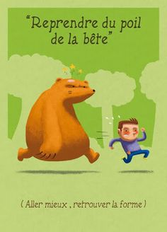 Reprendre du poil de la bête : to perk up; to find one's second wind French Language Lessons, French Language Learning, French Lessons, French Expressions, French Phrases, French Words, Teaching French, How To Speak French, French Tips