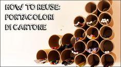 #HowToReuse - Portacolori di cartone (Tutorial riciclo creativo)