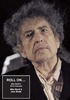 Bob Dylan's 2013 Concerts