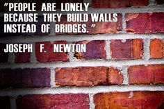 Inspiration – Are You Building Walls Or Bridges With Your Husband? --- I love this quote because I understand what the difference is between a wall and a bridge.  I've experienced the building of both.  Walls keep people out, while a bridge joins them together.  A bridge gives open access into another territory to … Read More Here http://unveiledwife.com/inspiration-are-you-building-walls-or-bridges-with-your-husband/ - Marriage, Love