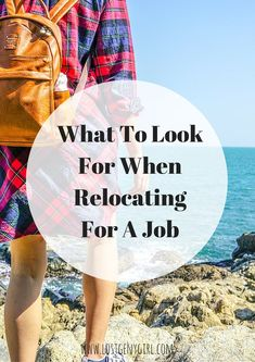 What to Look for When Relocating for a Job