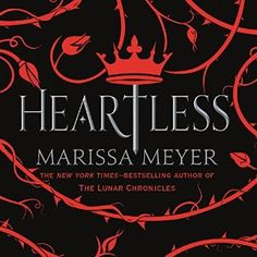 Audiobook Tag - HEARTLESS by Marissa Meyer. Featuring one of my favorite narrators, Rebecca Soler. Free Books Online, Reading Online, Heartless Marissa Meyer, Hope Symbol, Just A Game, Fantasy Romance, Lunar Chronicles, Game App, Free Reading