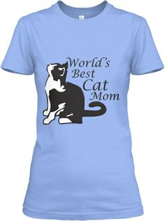 Limited-Edition World's Best Cat Mom Tee | Teespring I just love this tee. They've added more time to sell this... I'll be getting a hoodie, I think. Warm and toasty. :)