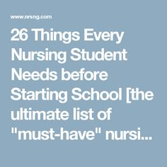 """26 Things Every Nursing Student Needs before Starting School [the ultimate list of """"must-have"""" nursing school supplies] 