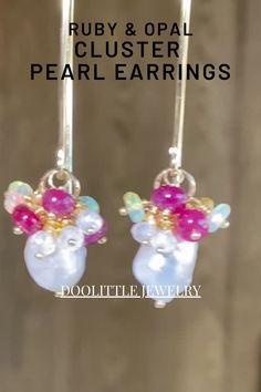 Dainty Earrings, Cluster Earrings, Dangle Earrings, Ruby Jewelry, Gemstone Jewelry, Red Spinel, Special Deals, Baroque Pearls, Opals