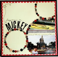 great Disney layout with a Mickey Mouse made out of buttons! Disney Scrapbook Pages, Scrapbook Sketches, Scrapbook Page Layouts, Scrapbook Paper Crafts, Scrapbook Cards, Scrapbooking Ideas, Vacation Scrapbook, Scrapbook Photos, Kids Scrapbook