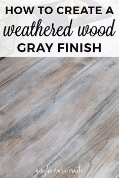 How to Create a Weathered Wood Gray Finish - Angela Marie MadeYou can find Wood finishing and more on our website.How to Create a Weathered Wood Gray Finish - Angela Marie Made Weathered Wood, Barn Wood, Rustic Wood, Wood Wood, Wood Art, Mens Room Decor, Mason Jars, Grey Wood, White Wood