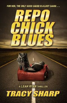 Repo Chick Blues (The Leah Ryan Thrillers Book 1) by Tracy Sharp http://www.amazon.com/dp/B008UZ1RXQ/ref=cm_sw_r_pi_dp_IRS3vb1AVJTAT