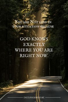 You are not lost in your situation.