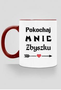 Kubek Pokochaj mnie Zbyszku
