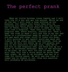 The Perfect Prank!