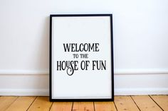 Welcome to the House of Fun Graphic Art Print