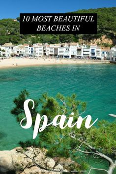 10 Best Beaches in Spain. It's a tough call, bere are the most beautiful beaches on the Spanish coas Backpacking Europe, Europe Travel Tips, Spain Travel, European Travel, Travelling Europe, Portugal Travel, Travel Pics, Italy Travel, Bucket List Europe
