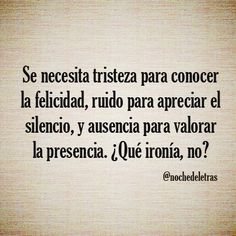 Que ironìa, no???? The Words, More Than Words, Strong Quotes, Wise Quotes, Random Quotes, Unspoken Words, Quotes About Photography, Spiritual Enlightenment, Interesting Quotes