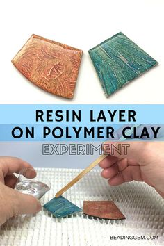 Epoxy Resin over Polymer Clay Experiment