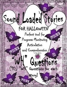 "This is a freebie from my resource Halloween Sound Loaded Short Stories for Speech Therapy with ""WH"" QuestionsA great way to target speech and language together. Perfect for therapy groups mixed with speech and language impairments. Check out some of my other sound loaded resources:Sound Loaded Stories for Artic SH CH J TH R S Bl. & WH?"